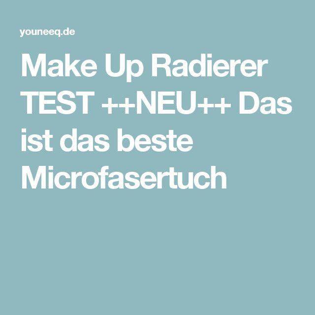 Make Up Radierer TEST ++NEU++ Das ist das beste Microfasertuch