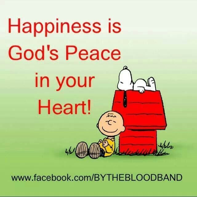 Happiness is God's peace in your heart. Amen! #Snoopy #Charlie_Brown