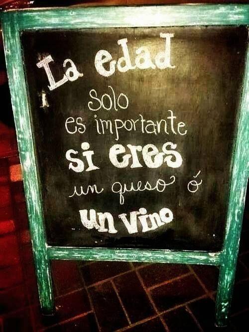 la edad.... #vino #wine #frases