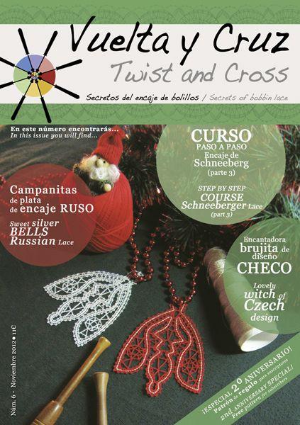 Vuelta y Cruz Nº6: Revista de bolillos / Twist and Cross N.6: Bobbin lace magazine (11€)