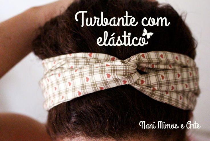 PAP de uma faixa turbante com elástico para os cabelos. Passo-a-passo turbante com elástico.