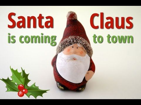 Santa Claus is coming to town (karaoke)