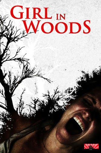 On iTunes and VOD Today: GIRL IN WOODS, Starring Charisma Carpenter and Jeremy London - http://www.goldenstatehaunts.org/2016/06/03/on-itunes-and-vod-today-girl-in-woods-starring-charisma-carpenter-and-jeremy-london/