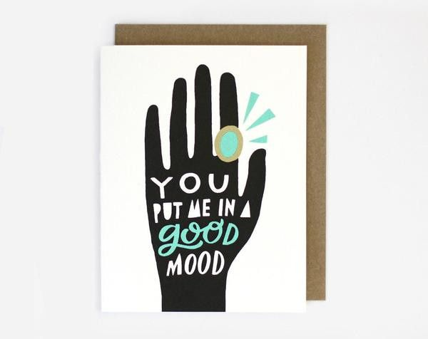 You Put Me In A Good Mood ~ Card