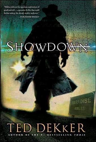 Showdown - Ted Dekker #i ve actually read stuff