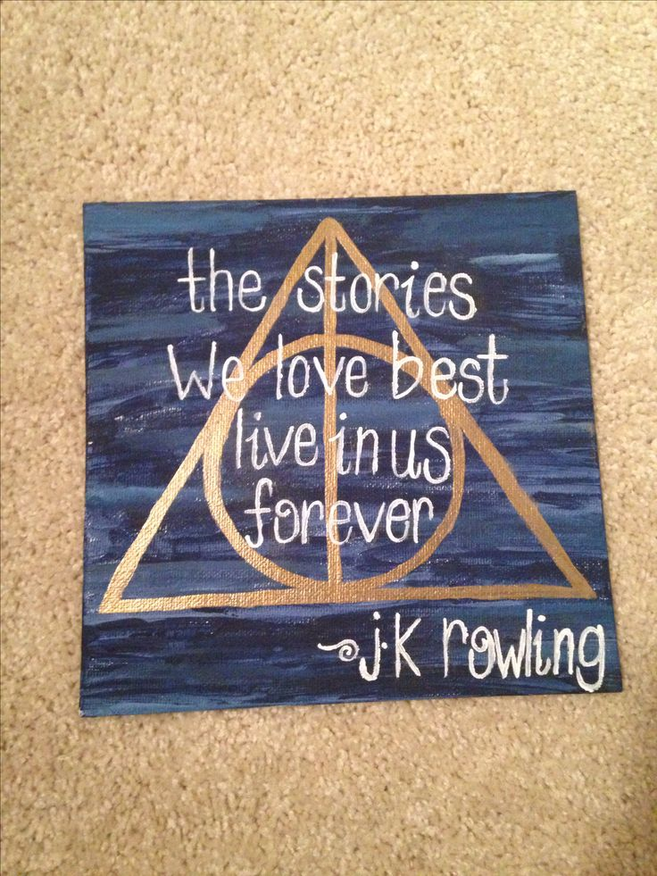 JK Rowling quote and Harry Potter canvas that I made