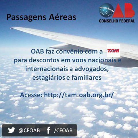A TAM Linhas Aéreas está oferecendo diversas passagens com valores promocionais para advogados afiliados a OAB, seus familiares e estagiários.