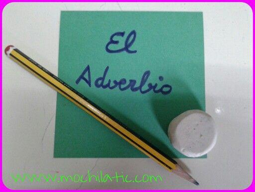 El #Adverbio en lengua.Actividades para el aula http://mochilatic.com/2015/02/04/el-adverbio-para-sexto-de-educacion-primaria/