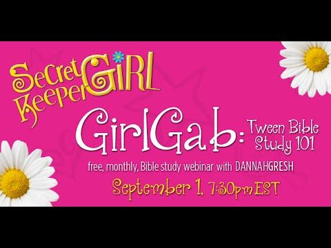 Secret Keeper Girl Gab | Tween Bible Study 101: How to Read the Bible, Meditate & Pray - YouTube