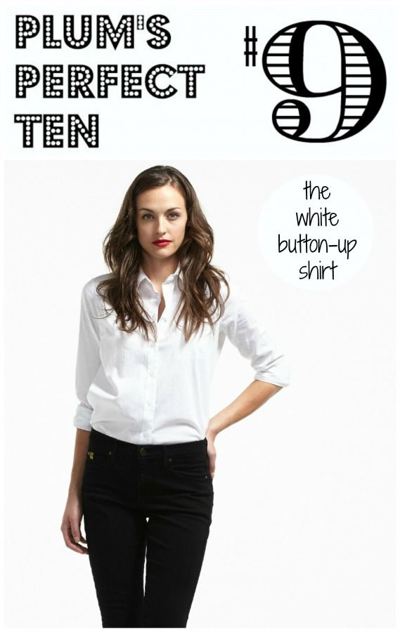Plum's Perfect 10 is a collection of 10 items that we love. Our 9th selection is the Plum White Button Up Shirt. How are you wearing it?