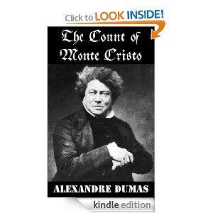 The Count Of Monte Cristo (Unabridged): Alexandre Dumas: Amazon.com: Kindle Store