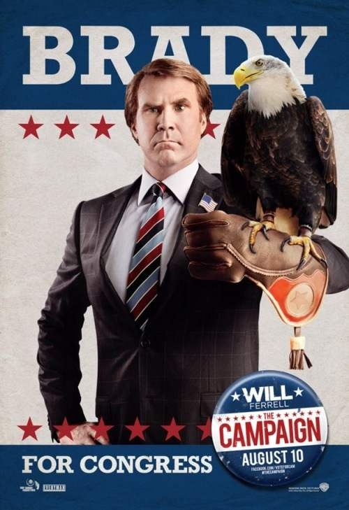 Will Ferrell in a new poster from THE CAMPAIGN! Opens in AMC Theatres on August 10, 2012.