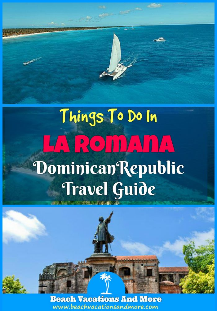 Top fun things to do in La Romana, Dominican Republic on vacation - tours and activities - Cruises, snorkeling, Ziplines, Parque Nacional del Este, Bayahibe and other activities