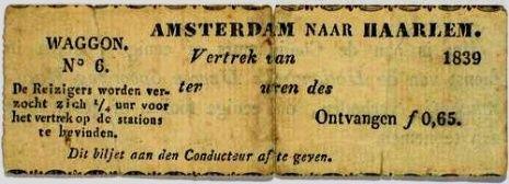 Het eerste spoorkaartje van Nederland: geldig voor de in 1839 geopende lijn van Amsterdam naar Haarlem