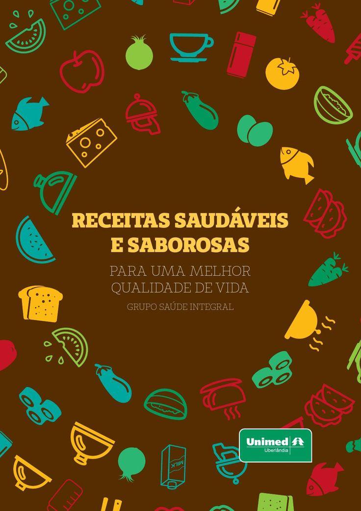 Livro de Receita - Unimed Uberlândia  Este livro de receitas da Unimed Uberlândia foi desenvolvido para você que deseja uma alimentação saudável, sem ter que deixar de lado os prazeres da vida. Receitas saudáveis e saborosas, para uma melhor qualidade de vida, a final: Cuidar de você. Esse é o plano.