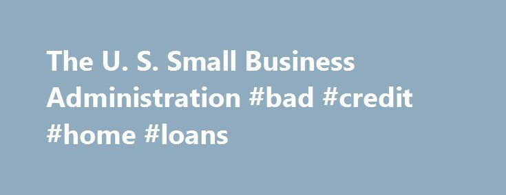 The U. S. Small Business Administration #bad #credit #home #loans http://insurance.remmont.com/the-u-s-small-business-administration-bad-credit-home-loans/  #business insurance in # Insurance Requirements for Employers Insurance Requirements for Employers Businesses with employees are required by law to pay for certain types of insurance: workers' compensation insurance, unemployment insurance. and, depending on where the business is located, disability insurance. Workers' Compensation…