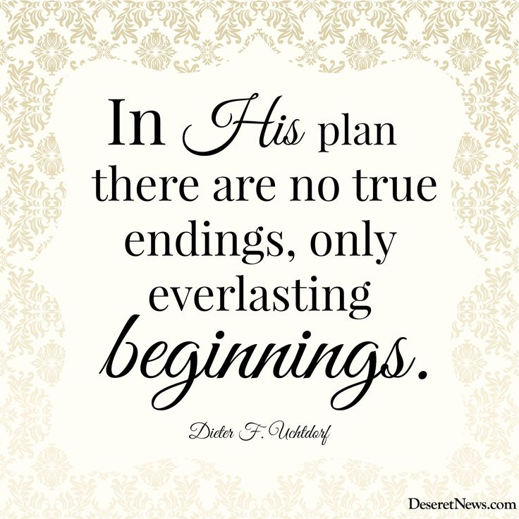 in his plan there are no true endings only everlasting