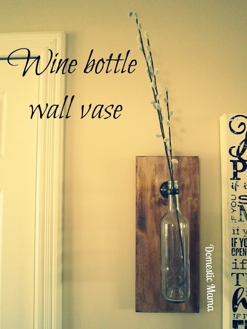 i love this!: Projects, Crafts Ideas, Wall Vase, Bottle Wall, Domestic Mama, Cute Ideas, Bottle Vase, Wine Bottles, Drinks
