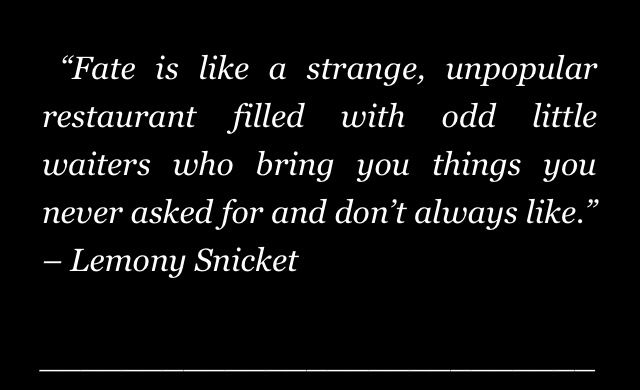 Lemony Snicket Quote In Love As In Life One Misheard: 17 Best Images About Lemony Snicket On Pinterest