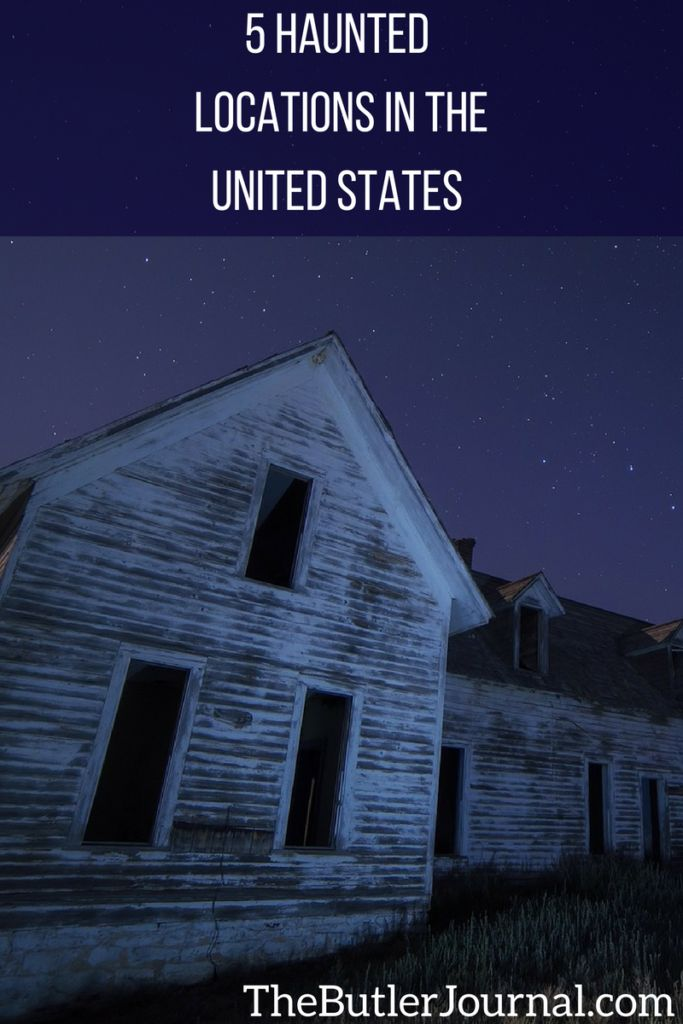 Several places around the U.S. claim to be haunted…