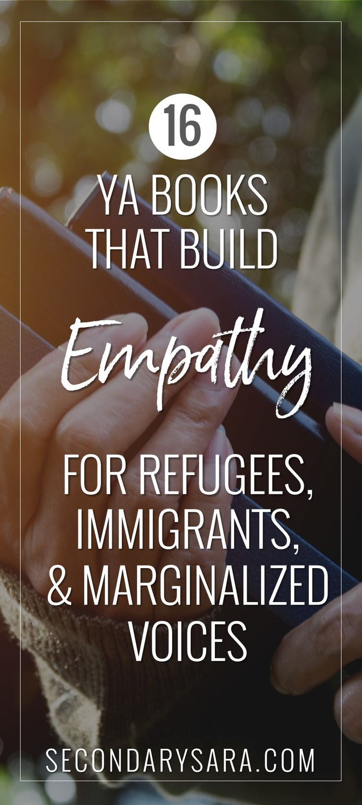 16 YA books that construct empathy for refugees, immigrants, and marginalized voices…
