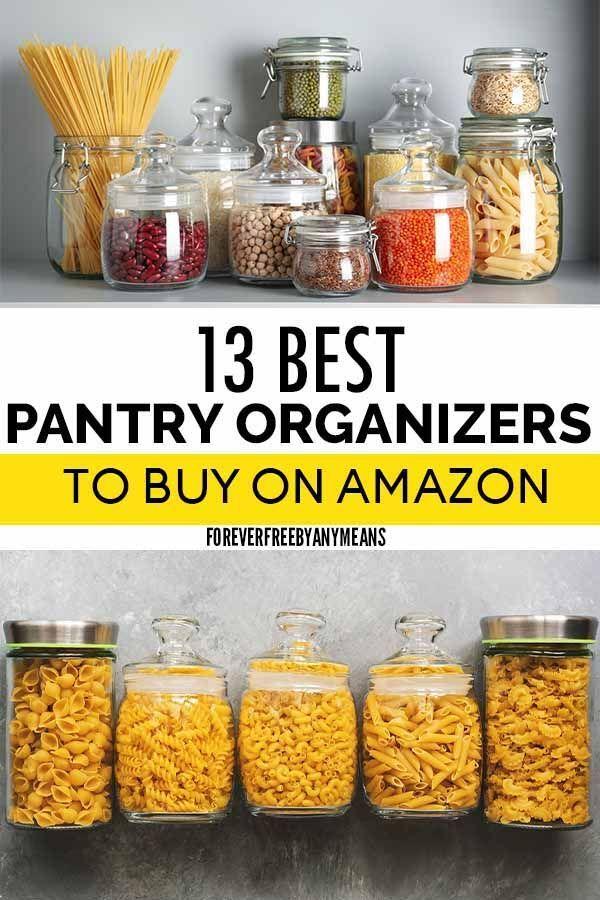 13 Best Pantry Organizers On Amazon That Will Free Up Space In Your Pantry Pantry Organizers Kitchen Countertop Organization Organization