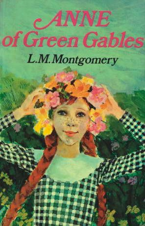 Anne of Green Gables by L.M Montogomery