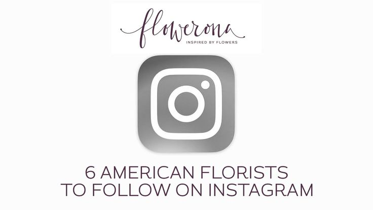 6 American Florists to Follow on Instagram. Plus hints and tips...