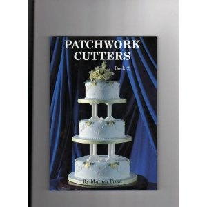 Patchwork Cutters : Book 2