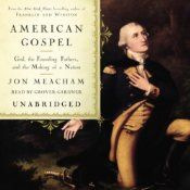 """In American Gospel (literally meaning the """"good news about America""""), New York Times best-selling author Jon Meacham sets the record straight on the history of religion in American public life. As Meacham shows, faith, meaning a belief in a higher power, and the sense that we are God's chosen, has always been at the heart of our national experience, from Jamestown to the Constitutional Convention to the Civil Rights Movement to September 11th."""