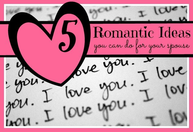 Romance 101: Romantic Ideas You Can Do For Your Spouse...Advice From The Husband {Via Video}