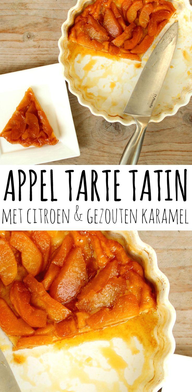 Tarte tatin met appel, citroen en gezouten karamel