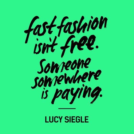 fast fashion isn't free fashion revolution lucy siegle