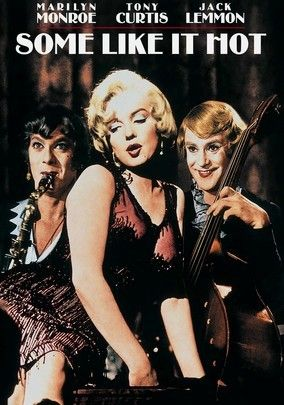 Some Like It Hot (1959) When musicians Jerry and Joe accidentally witness the St. Valentine's Day Massacre, they get out of town the only way they know how -- dressed as women. But things heat up on the road when they meet a curvy blonde who plays the ukulele.