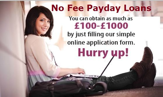 Payday Loans No Fee: Fetch the Needed Funds without Paying any Fee Charges | No Fee Payday Loans