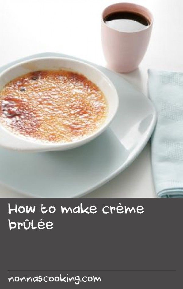How to make crème brûlée |      Paul Merrett makes a traditional crème brûlée. Copy the picture and serve in small ramekins, or make in a large ovenproof dish.Equipment and preparation: You'll need a shallow ovenproof dish (to make one large crème brûlée) or four brûlée dishes or large ramekins (for individual brulees). You'll also need a mini-blowtorch to caramelise the top.