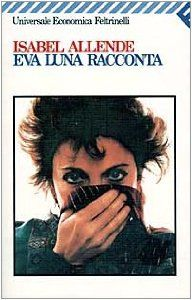 Amazon.it: Eva Luna racconta - Isabel Allende, G. Guadalupi - Libri