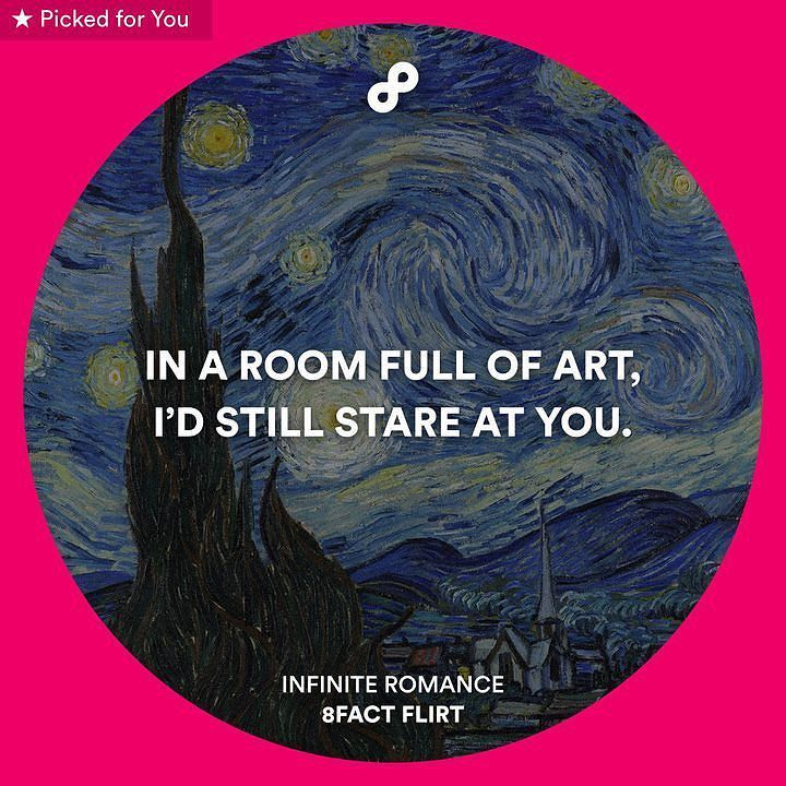 Tag your crush and let him/her know he/she is THE masterpiece!  Follow @8factflirt for endless clever pick up lines by 9gag