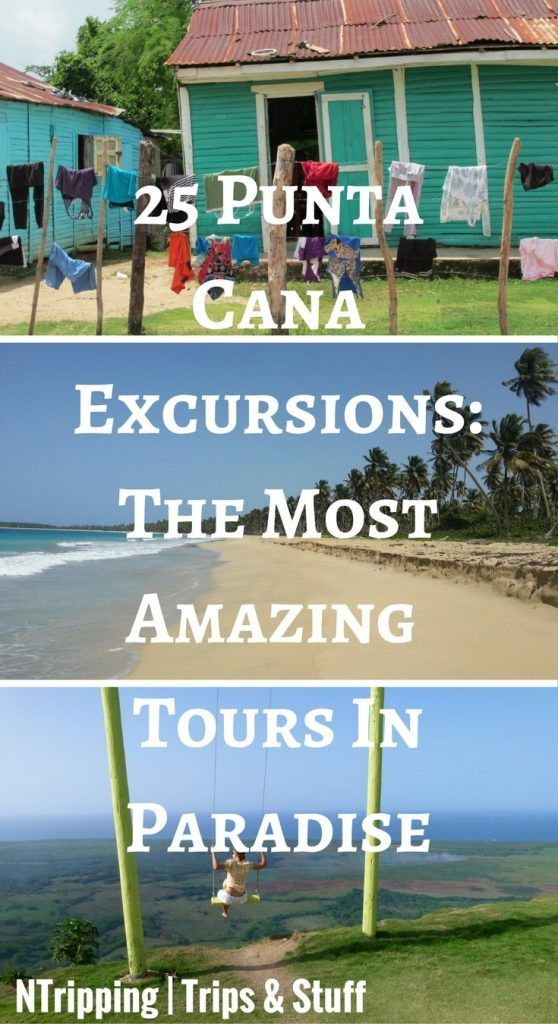 25 Punta Cana Excursions- The Greatest Tours In Paradise
