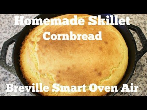 How To Make Homemade Skillet Cornbread Using The Breville