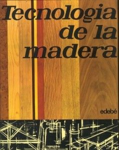 TECNOLOGIA DE LA MADERA