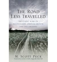 A beautiful amazing book for your own journey and your relationships with those you love. Brilliant. The Road Less Travelled: A New Psychology of Love, Traditional Values and Spiritual Growth.