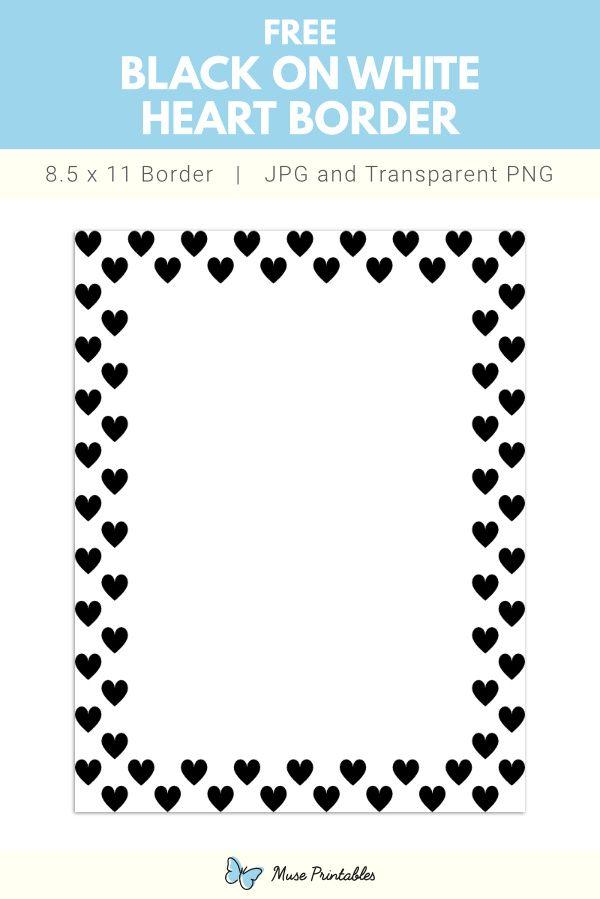 Black On White Heart Page Border Printable Border Border White Heart