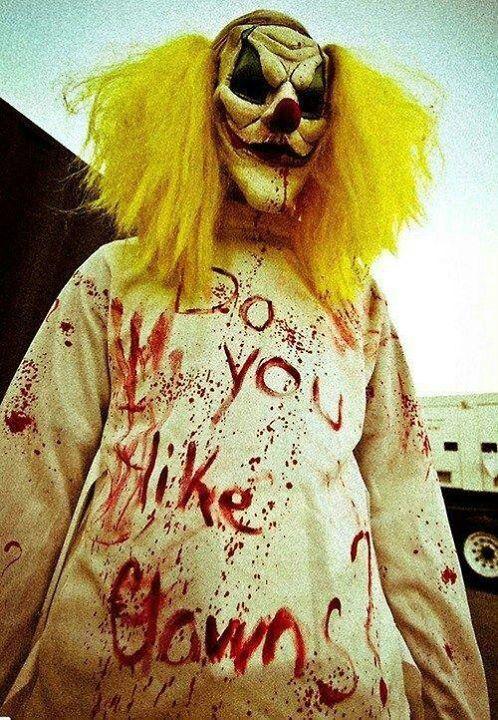I Think You better like Clowns! !