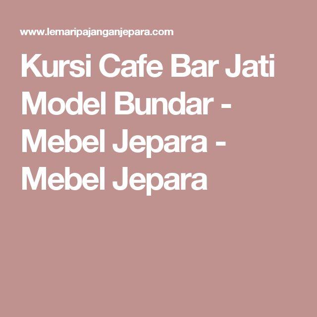 Kursi Cafe Bar Jati Model Bundar - Mebel Jepara - Mebel Jepara