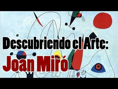 pinturas de Joan Miro - YouTube