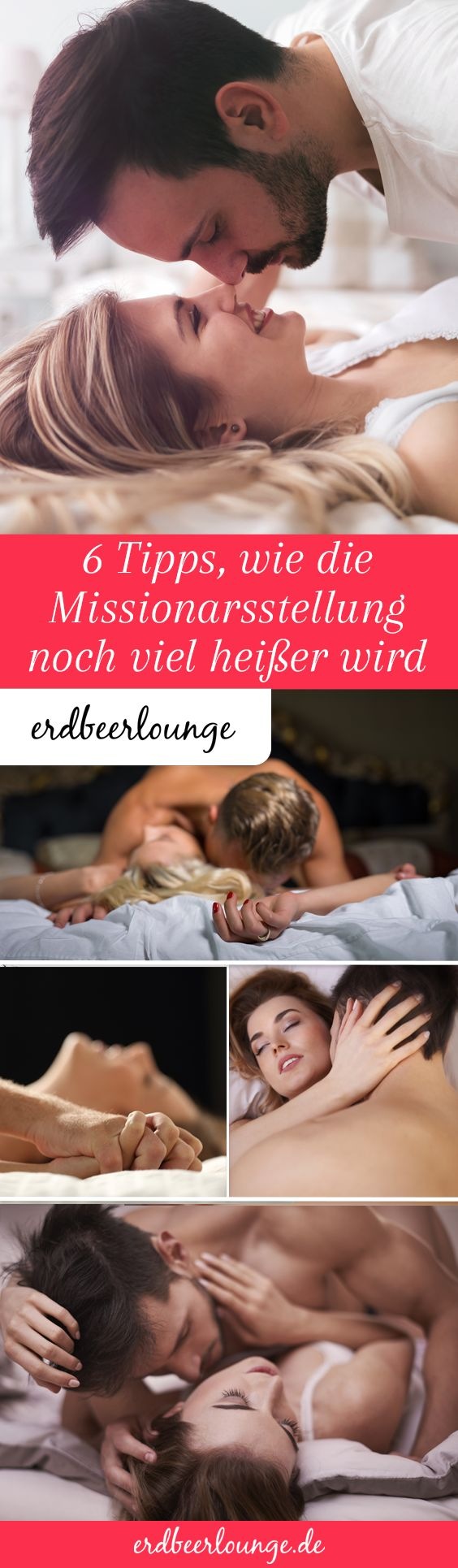Die Missionarsstellung ist die Sexstellung für Faule? Völlig falsch, wie wir finden!
