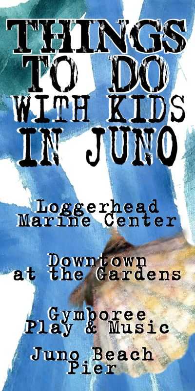 Here are some fun things to do with kids in Juno Beach, FL! Loggerhead Marine Center, Juno Beach Pier, Gymboree