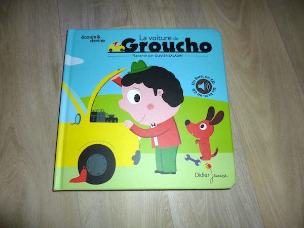 Livre audio pour enfants dès 2 ans, La voiture de Groucho, Michèle Moreau, Nathalie Choux et Olivier Saladin, Didier Jeunesse