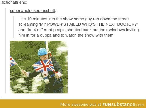 Possibly the most British thing ever to happen. Well done Britain, and well played.